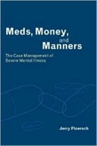 Meds, Money, and Manners