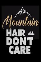 Mountain Hair Don't Care