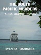 The South Pacific Murders: A Mia Ferrari Mystery #3