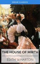 The House of Mirth (Dream Classics)
