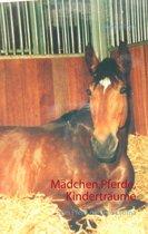 Mädchen,Pferde,Kinderträume