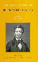 Early Lectures of Ralph Waldo Emerson, Volume I