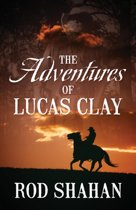The Adventures of Lucas Clay