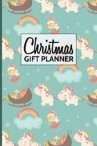 Christmas Gift Planner: Holiday Present Planner Cute Unicorn Cover