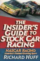 The Insider's Guide to Stock Car Racing