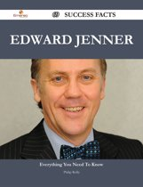 Edward Jenner 69 Success Facts - Everything you need to know about Edward Jenner