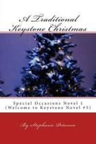 A Traditional Keystone Christmas
