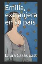 Emilia, Extranjera En Su Pa s