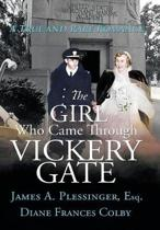 The Girl Who Came Through Vickery Gate