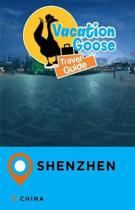 Vacation Goose Travel Guide Shenzhen China