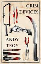 Grim Devices