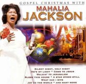 Mahalia Jackson - Gospel christmas with