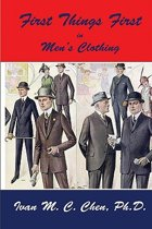 First Things First in Men's Clothing