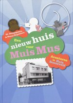 Een Nieuw Huis voor Muis Mus