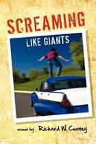 Screaming Like Giants