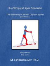 The Geometry of Winter Olympic Sports