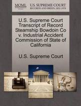 U.S. Supreme Court Transcript of Record Steamship Bowdoin Co V. Industrial Accident Commission of State of California