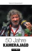 50 Jahre Kamerajagd