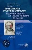 Neue Einblicke in Goethes Erzählwerk