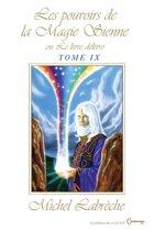 Les pouvoirs de la Magie Sienne Tome IX