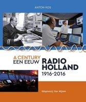 Een eeuw Radio-Holland