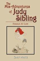 The MIS-Adventures of Judy Sibling