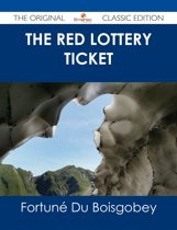 The Red Lottery Ticket - The Original Classic Edition