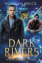 Dark Rivers