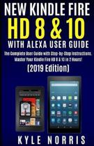 New Kindle Fire HD 8 & 10 with Alexa User Guide
