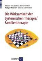 Die Wirksamkeit der Systemischen Therapie/Familientherapie