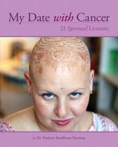 My Date with Cancer