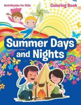 Summer Days and Nights Coloring Book