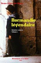 Normandie légendaire: histoires courtes 1