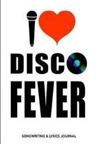 Disco Fever Songwriting & Lyrics Journal