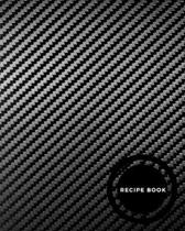 Recipe Book: Recipe Journal Notebook, Recipe Keeper, Organizer To Write In, Storage for Your Family Recipes. Blank Book. Empty Fill
