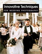 Innovative Techniques For Wedding Photographers