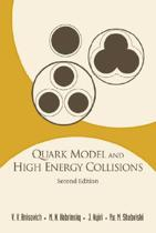 Quark Model And High Energy Collisions, 2nd Edition