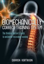 The Biomechanically Correct Training System