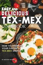 Easy and Delicious Tex-Mex Cookbook