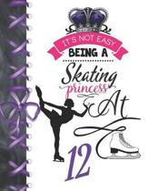 It's Not Easy Being A Skating Princess At 12