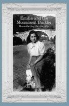Emilia and the Monument Builder