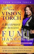 Release Your Vision Torch!