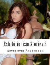Exhibitionism Stories 3