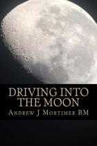 Driving Into the Moon