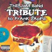The Jam Band Tribute To Frank Zappa