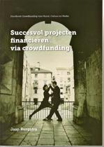 Succesvol projecten financieren via crowdfunding