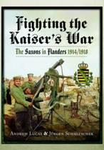 Fighting the Kaiser's War