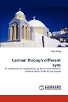 Carmen Through Different Eyes