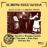 Mascagni: Il Mito Dell' Opera: L'Amico Fritz