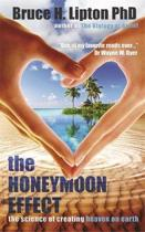 Boek cover The Honeymoon Effect van Bruce H. Lipton (Paperback)
